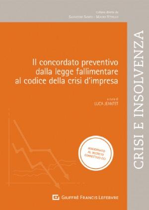 """Featured image for """"IL CONCORDATO PREVENTIVO: DALLA LEGGE FALLIMENTARE AL CODICE DELLA CRISI DI IMPRESA"""""""