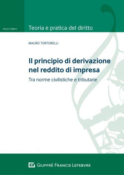 """Featured image for """"IL PRINCIPIO DI DERIVAZIONE NEL REDDITO DI IMPRESA"""""""