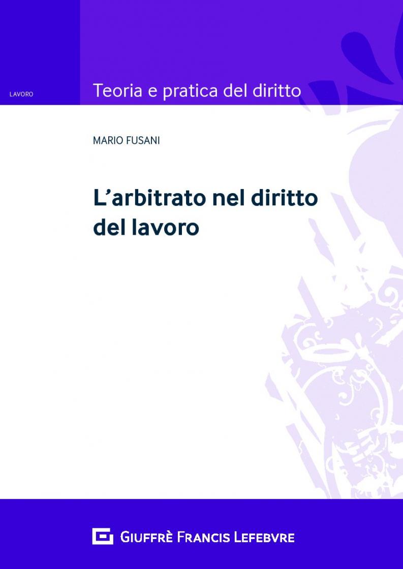 """Featured image for """"L'ARBITRATO NEL DIRITTO DEL LAVORO"""""""