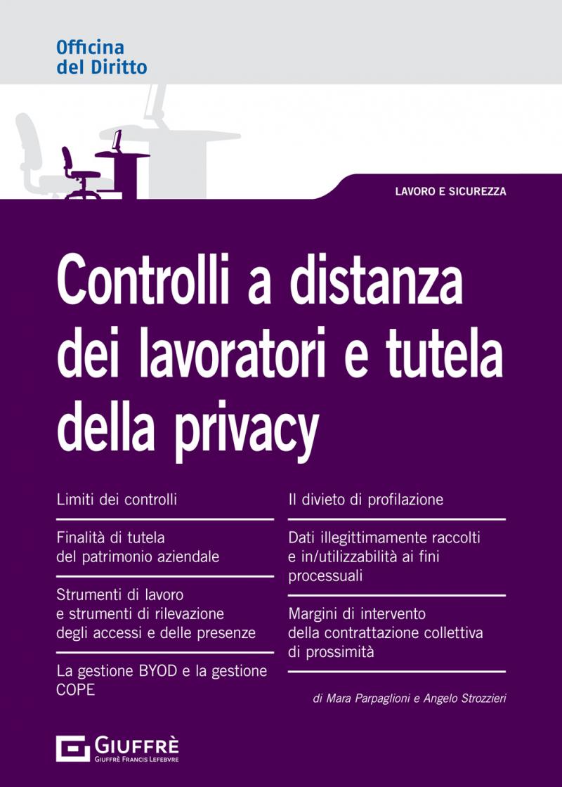 """Featured image for """"CONTROLLI A DISTANZA DEI LAVORATORI E TUTELA DELLA PRIVACY"""""""