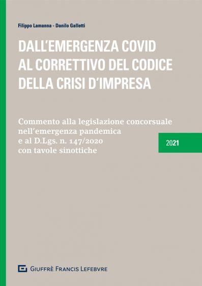 """Featured image for """"DALL'EMERGENZA COVID AL CORRETTIVO DEL CODICE DELLA CRISI D'IMPRESA"""""""