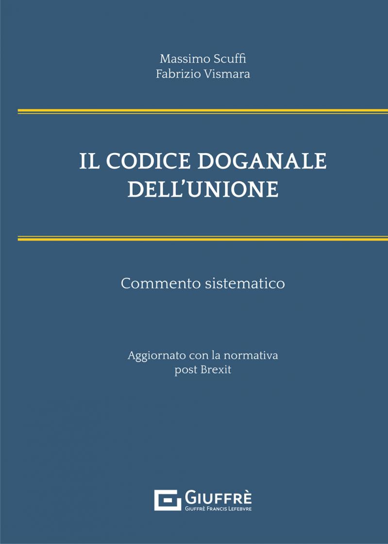 """Featured image for """"IL CODICE DOGANALE DELL'UNIONE"""""""