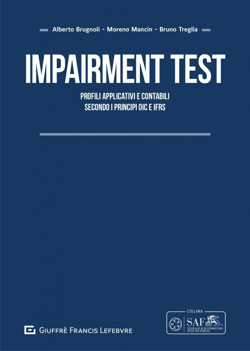 """Featured image for """"IMPAIRMENT TEST. PROFILI APPLICATIVI E CONTABILI SECONDO I PRINCIPI OIC E IFRS"""""""
